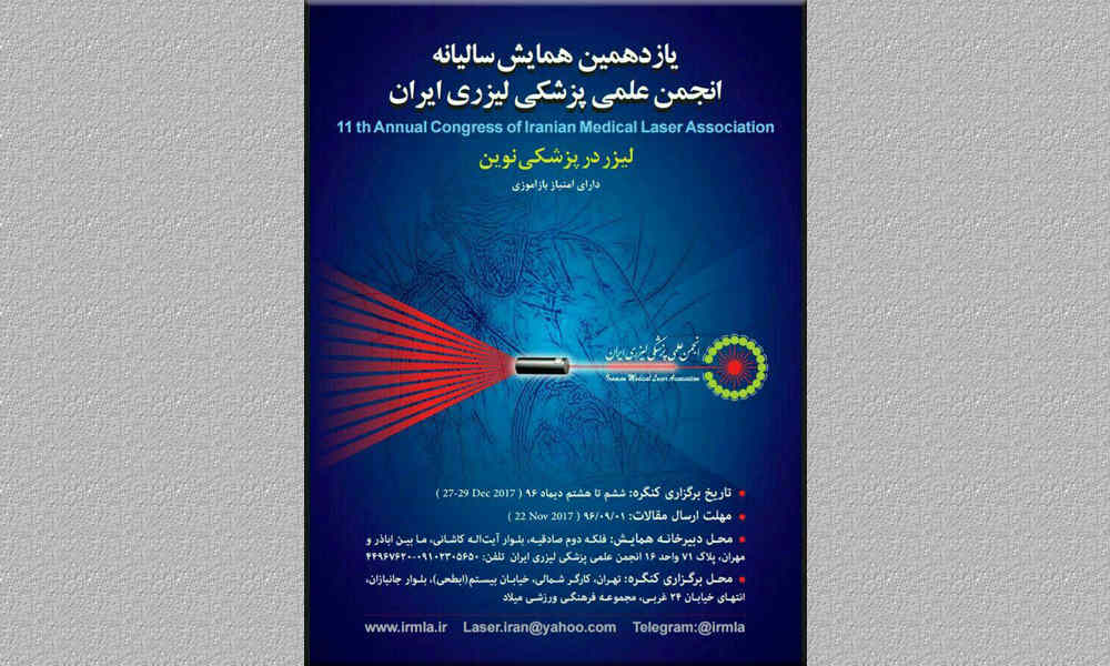 The 11th Annual Congress of Iranian Medical Laser Association